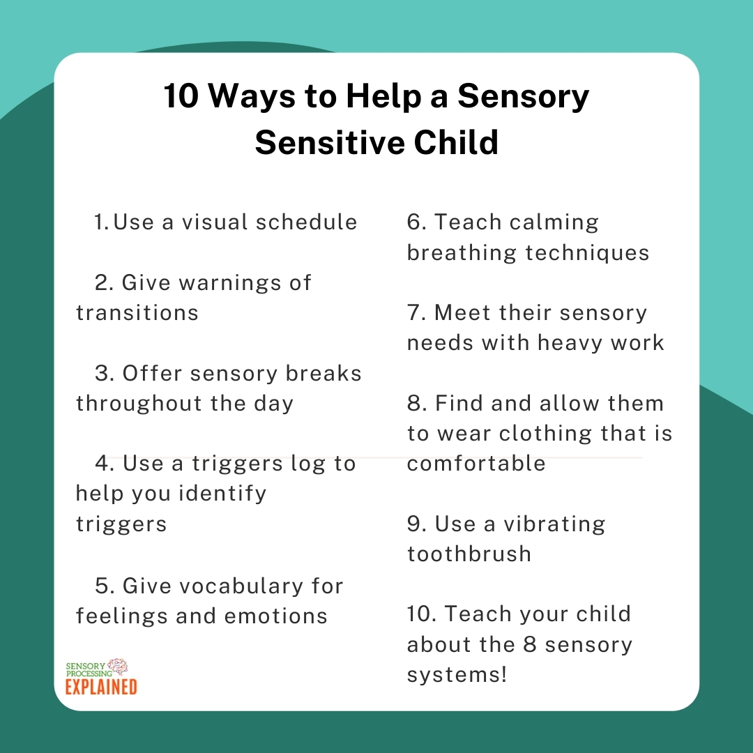"""green background with a white text box that says """"10 ways to help a sensory sensitive child"""". 10 bullet points are listed on the graphic. Sensory Processing Explained logo in the bottom left corner."""